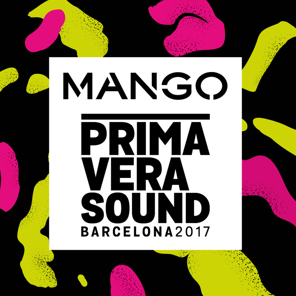 MANGO patrocinador del Primavera Sound 2017 | Barcelona Shopping Line
